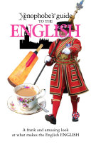 The Xenophobe s Guide to the English