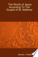 The Words of Jesus According to the Gospel of St  Matthew