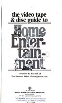 The Video Tape   Disc Guide to Home Entertainment Book