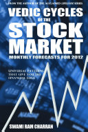 The Vedic Code of Stocks- 2012 Monthly Predictions