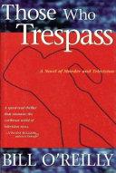 Those who Trespass Book PDF