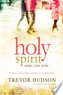 Holy Spirit  here and now
