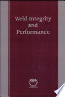 Weld Integrity and Performance