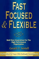 Fast  Focused   Flexible