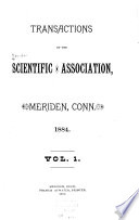 Proceedings and Transactions of the Scientific Association, Meriden, Conn