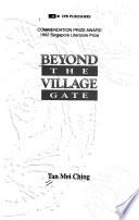 Beyond the Village Gate