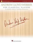 Andrew Lloyd Webber for Classical Players Clarinet   Piano