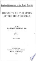 Devotional Commentary on the Gospel Narrative  Thoughts on the study of the holy Gospels