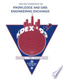 1999 IEEE Workshop on Knowledge and Data Engineering Exchange