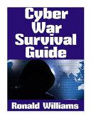 Cyber War Survival Guide