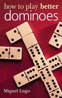 Pdf How to Play Better Dominoes