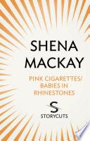 Pink Cigarettes   Babies in Rhinestones  Storycuts