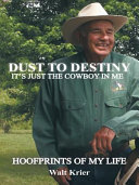 Pdf Dust To Destiny It's Just The Cowboy In Me