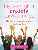 The Teen Girl's Anxiety Survival Guide Pdf/ePub eBook