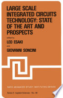 Large Scale Integrated Circuits Technology  State of the Art and Prospects Book