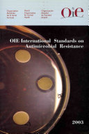 OIE International Standards on Antimicrobial Resistance  2003
