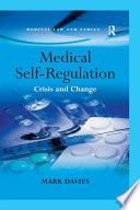 Medical Self Regulation