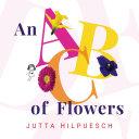 An ABC of Flowers Pdf/ePub eBook