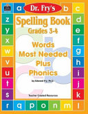 Spelling Book  Grades 3 4 by Dr  Fry