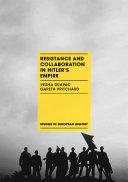 Resistance and Collaboration in Hitler s Empire