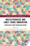 Multiliteracies and Early Years Innovation