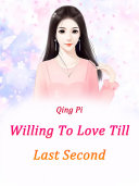 Willing To Love Till Last Second Pdf/ePub eBook