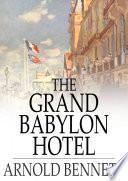 Read Online The Grand Babylon Hotel Epub