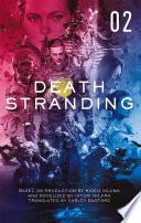 Death Stranding   Death Stranding  The Official Novelization     Volume 2