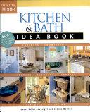 Kitchen and Bath Idea Book