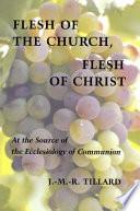 Flesh of the Church  Flesh of Christ