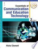 Essentials of Communication and Educational Technology