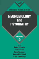 Cambridge Medical Reviews  Neurobiology and Psychiatry