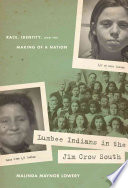 Lumbee Indians in the Jim Crow South