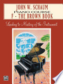 John W  Schaum Piano Course  F  The Brown Book