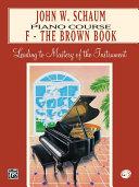 John W. Schaum Piano Course, F: The Brown Book [Pdf/ePub] eBook