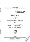 Historia de la fundación del pueblo de San Francisco en el valle de Sibundoy