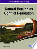 Natural Healing As Conflict Resolution