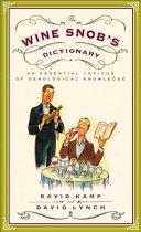 The Wine Snob's Dictionary