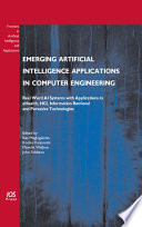 Emerging Artificial Intelligence Applications in Computer Engineering Book