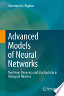 Advanced Models of Neural Networks