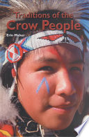 Traditions of the Crow People