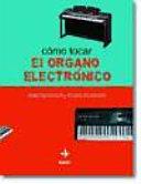 Cómo tocar el órgano electrónico