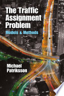 The Traffic Assignment Problem