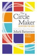 The Circle Maker Devotions for Kids