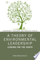 A Theory of Environmental Leadership