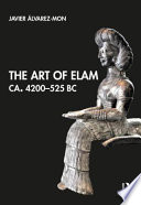 The Art of Elam, Ca. 4200-525 BC