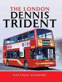 The London Dennis Trident