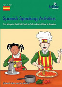 Spanish Speaking Activities KS3: Fun Ways to Get KS3 Pupils to Talk to Each Other in Spanish