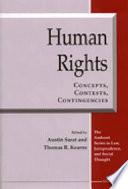 Human Rights  : Concepts, Contests, Contingencies