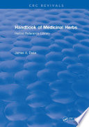 """Handbook of Medicinal Herbs: Herbal Reference Library"" by James A. Duke"
